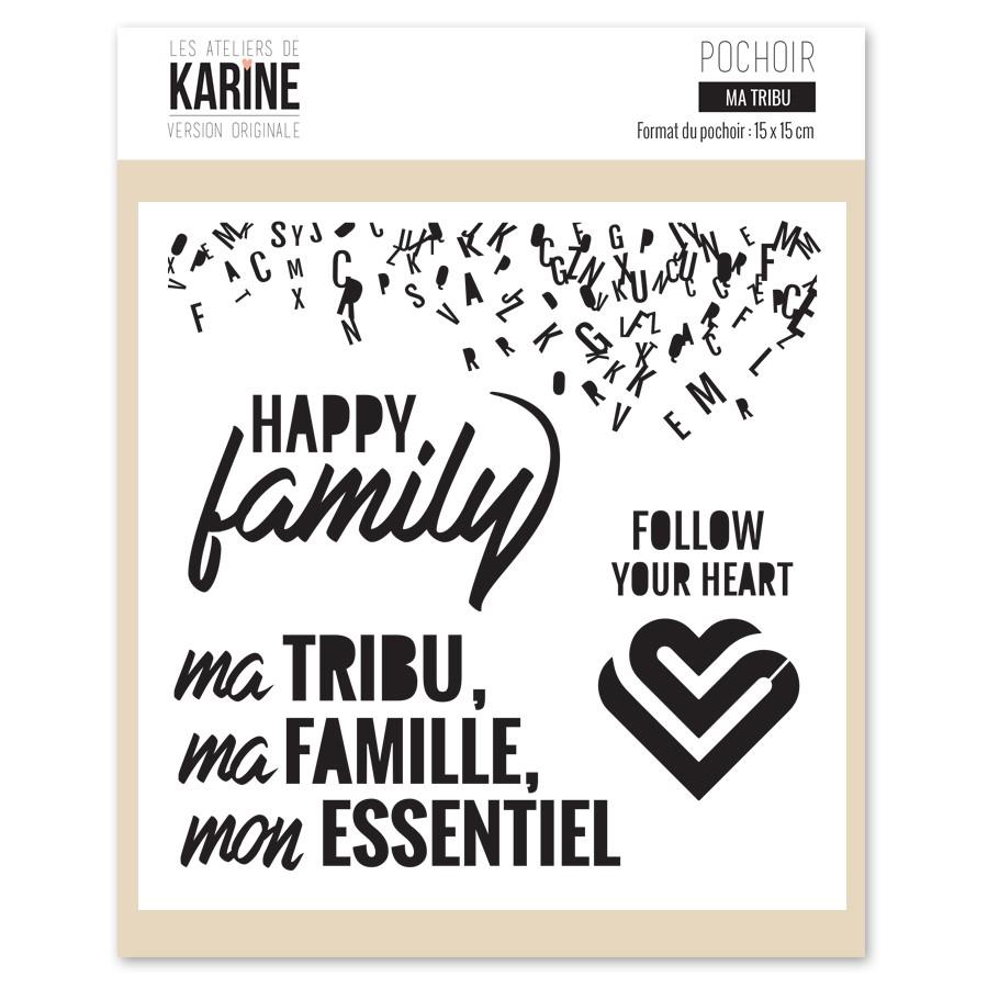Version Originale Pochoir Ma Tribu - Les Ateliers de Karine