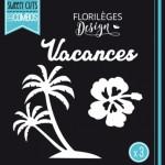 Matrices de découpe Vacances Florilèges Design